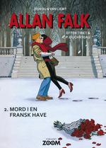 Allan Falk (2016 Serien) (HC) nr. 2: Mord i en Fransk have.