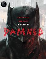 Batman (HC): Batman: Damned.