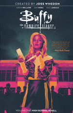 Buffy the Vampire Slayer (Boom) (TPB) nr. 1: High School Hell.