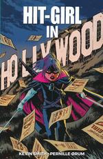 Hit-Girl (TPB): Hit-Girl (2018) Vol.4: Hollywood.