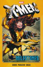 X-Men (TPB): Milestones: Dark Phoenix Saga.