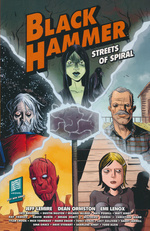 Black Hammer (TPB): Streets of Spiral.