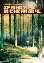 Springtime in Chernobyl (HC): Springtime in Chernobyl.