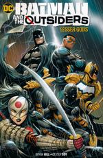 Batman (TPB): Batman and the Outsiders (2019) vol. 1: Lesser Gods.