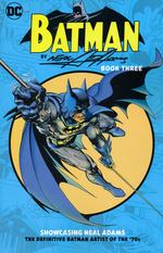 Batman (TPB): Batman by Neal Adams Book Three.