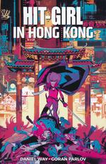 Hit-Girl (TPB): Hit-Girl (2018) Vol.5: Hong Kong.