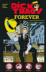 Dick Tracy (TPB): Dick Tracy Forever.
