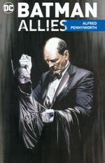 Batman (TPB): Allies: Alfred Pennyworth.