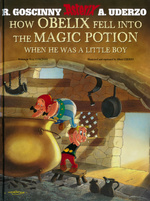 Asterix (Engelsk) (HC): How Obelix Fell into the Magic Potion When He Was a Little Boy.
