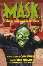 Mask (TPB): I Pledge Allegiance to the Mask.