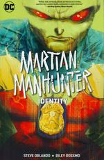 Martian Manhunter (TPB): Identity.