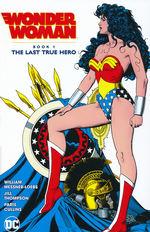 Wonder Woman (TPB): Book One: The Last True Hero.