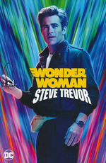 Wonder Woman (TPB): Steve Trevor.