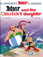 Asterix (Engelsk) (HC): Asterix and the Chieftain's Daughter.