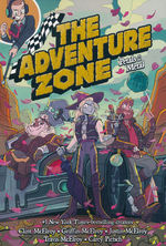 Adventure Zone, The (TPB) nr. 3: Petals to the Metal.