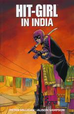 Hit-Girl (TPB): Hit-Girl (2018) Vol.6: India.