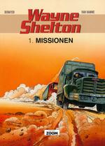 Wayne Shelton (Dansk) nr. 1: Missionen.