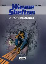 Wayne Shelton (Dansk) nr. 2: Forræderiet.