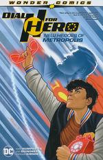 Dial H for Hero (TPB) nr. 2: New Heroes of Metropolis.