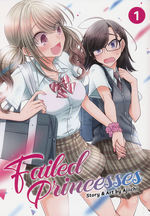 Failed Princesses (TPB) nr. 1: Opposites Attract!.
