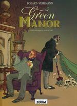 Green Manor (Dansk) (HC) nr. 2: Om ulempen ved at dø.