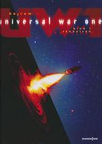 UW1: Universal War One (Dansk) (HC) nr. 1: Skabelsen.