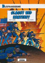 Blåfrakkerne nr. 63: Slaget ved krateret.