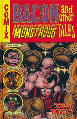 Bacon and Other Monstrous Tales (HC): Bacon and Other Monstrous Tales.