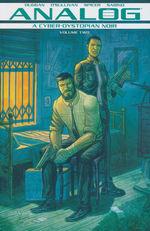 Analog: A Cyber-Dystopian Noir (TPB) nr. 2: Cyber-Dystopian Noir, A.