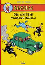 Barelli (HC) nr. 1: Den mystiske Monsieur Barelli.