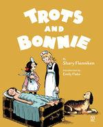 Trots and Bonnie (HC): Trots and Bonnie.
