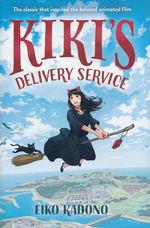 Kiki's Delivery Service (HC) (Novel): Kiki's Delivery Service.