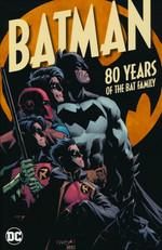 Batman (TPB): 80 Years of the Bat Family.