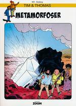 Tim & Thomas nr. 28: Metamorfoser.
