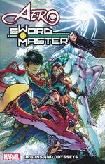 Aero & Swordmaster (TPB) nr. 1: Origins and Odysseys.