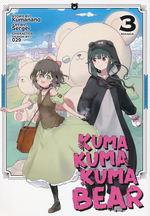 Kuma Kuma Kuma Bear (TPB) nr. 3: Hairy Encounter!, A.