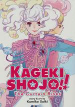 Kageki Shojo!! The Curtain Rises (TPB): High School Musical.