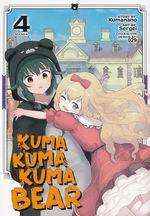 Kuma Kuma Kuma Bear (TPB) nr. 4: Mama Bear Mode Activated!.