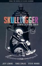 Black Hammer (TPB): Skulldigger and Skeleton Boy: From the World of Black Hammer.