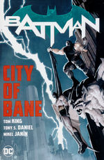 Batman (Rebirth)  (TPB) nr. 12: City of Bane - Complete Collection.