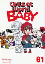 Cells at Work! Baby (TPB) nr. 1: Being a Baby is Hard Work!.