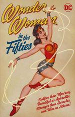 Wonder Woman (TPB): Wonder Woman in the Fifties.