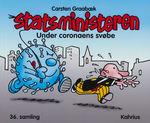 Statsministeren nr. 36: Under coronaens svøbe.