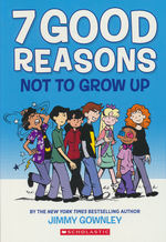 7 Good Reasons Not to Grow Up (TPB): 7 Good Reasons Not to Grow Up.