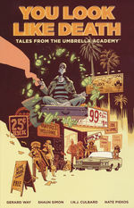 Umbrella Academy (TPB): Tales From the Umbrella Academy: You Look Like Death.