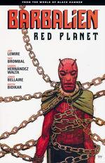Black Hammer (TPB): Barbalien: Red Planet - From the World of Black Hammer.