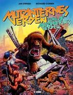 Mutanternes verden (HC): Mutanternes verden og Søn af Mutanternes verden.