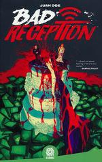 Bad Reception (TPB): Bad Reception.