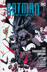 Batman (TPB): Batman Beyond vol. 8: The Eradication Agenda.