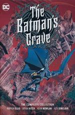 Batman (HC): Batman's Grave, The - Complete Collection.